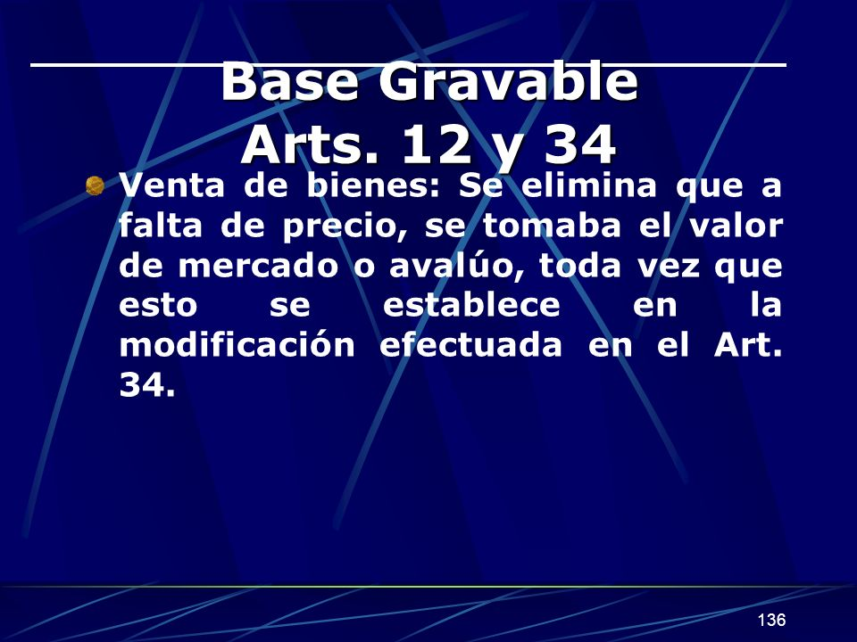 Base Gravable Arts. 12 y 34