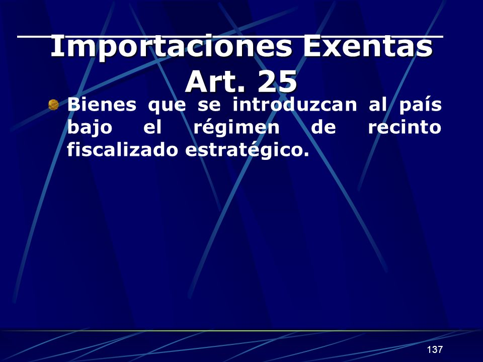 Importaciones Exentas Art. 25