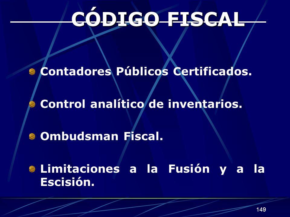 CÓDIGO FISCAL Contadores Públicos Certificados.
