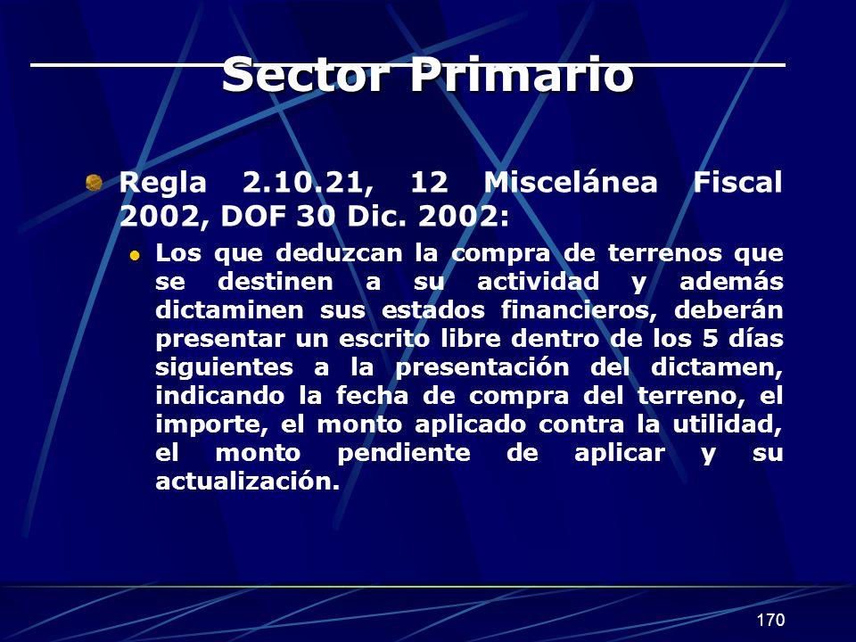 Sector Primario Regla 2.10.21, 12 Miscelánea Fiscal 2002, DOF 30 Dic. 2002: