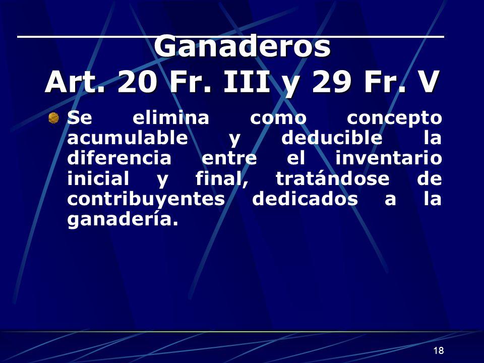 Ganaderos Art. 20 Fr. III y 29 Fr. V