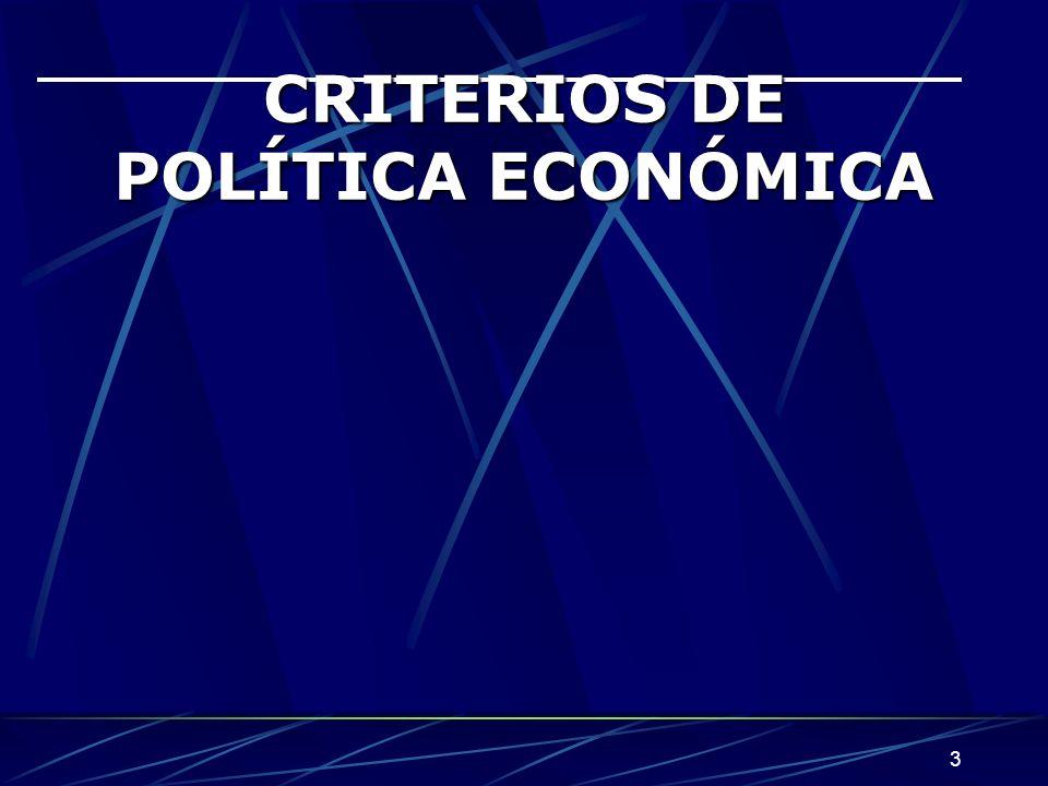 CRITERIOS DE POLÍTICA ECONÓMICA