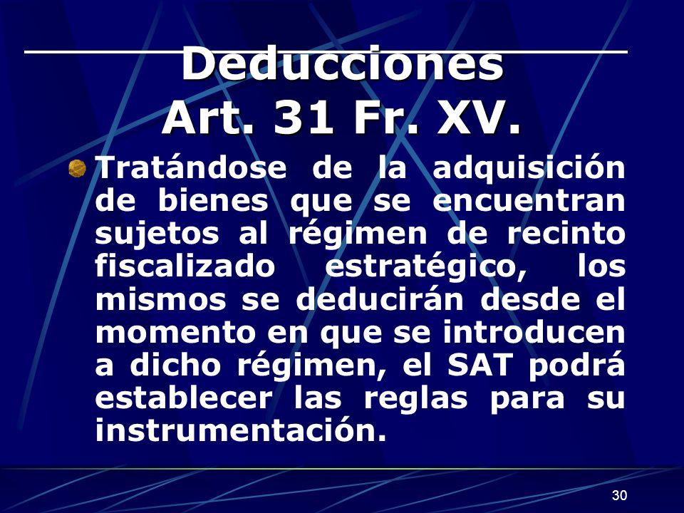 Deducciones Art. 31 Fr. XV.