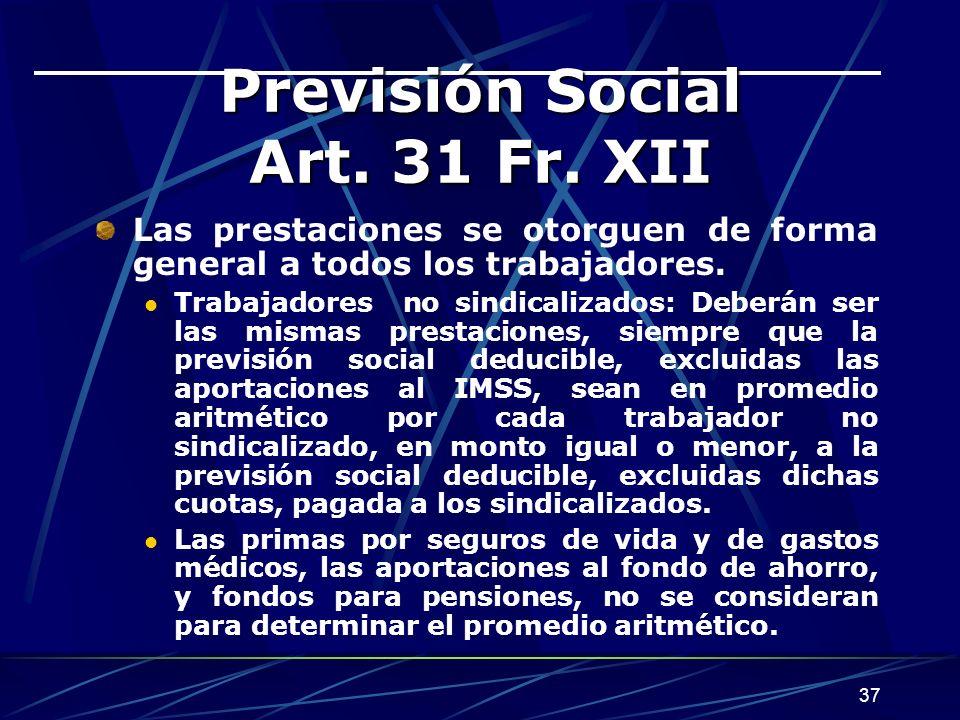 Previsión Social Art. 31 Fr. XII