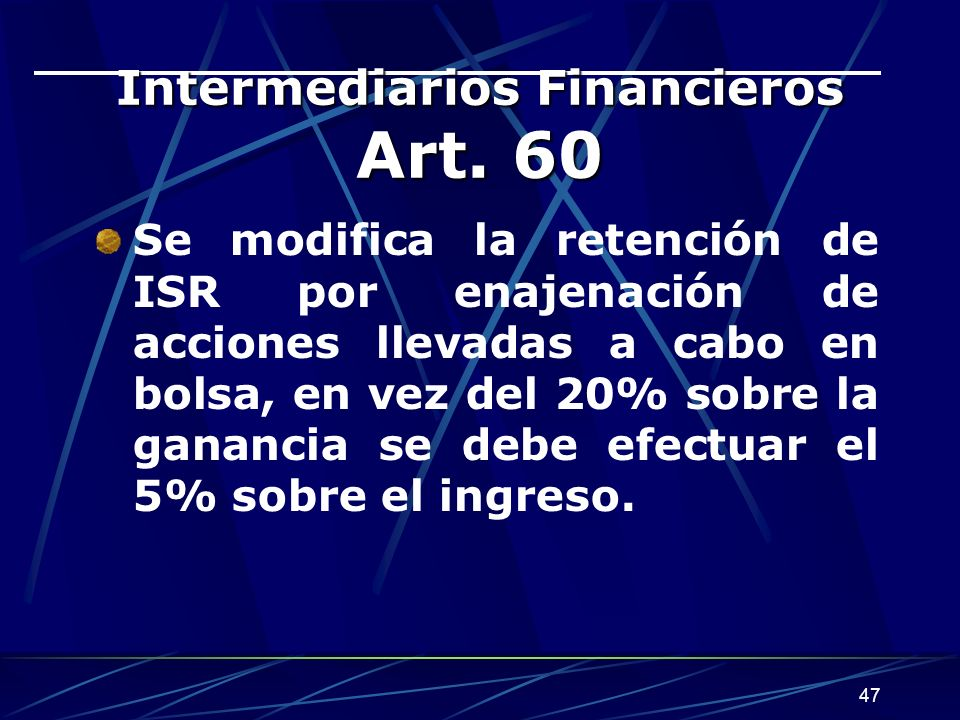 Intermediarios Financieros Art. 60
