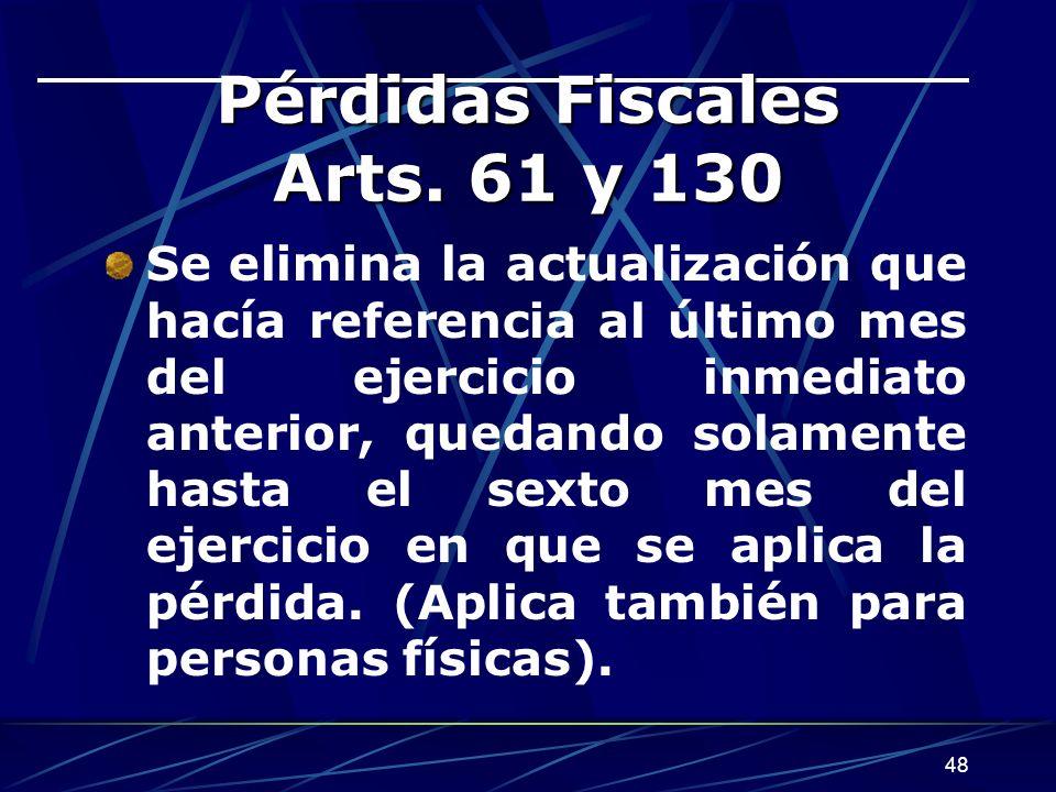 Pérdidas Fiscales Arts. 61 y 130