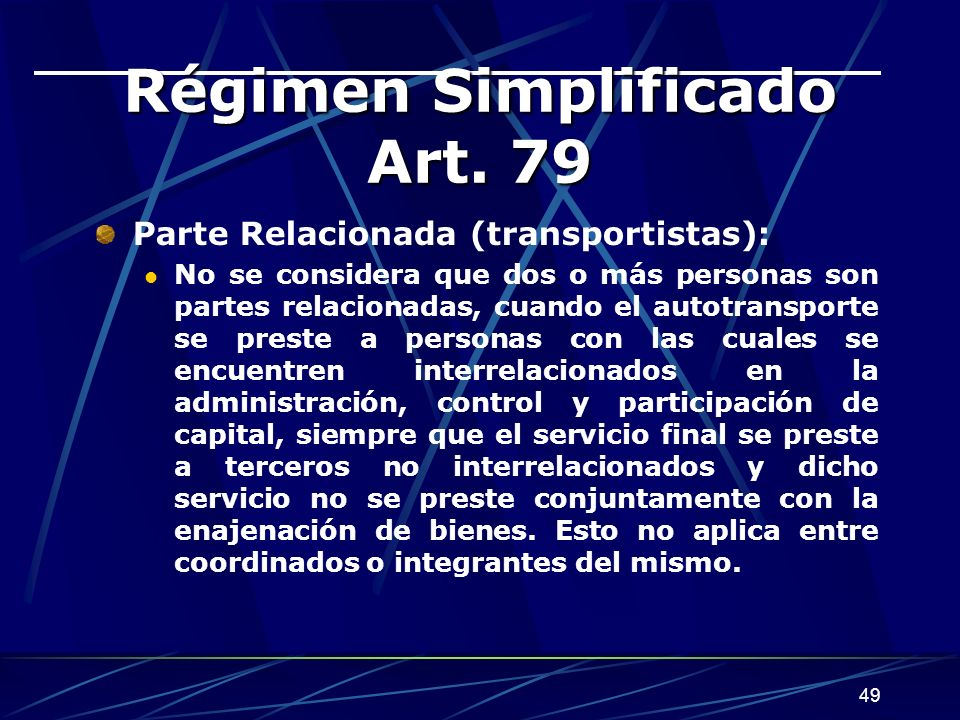 Régimen Simplificado Art. 79