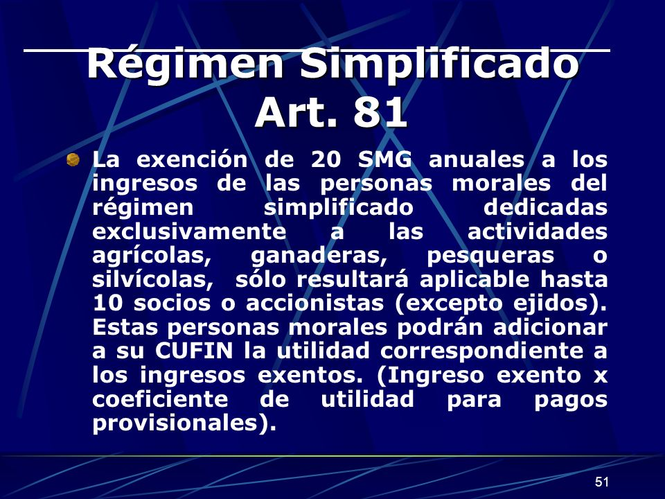 Régimen Simplificado Art. 81