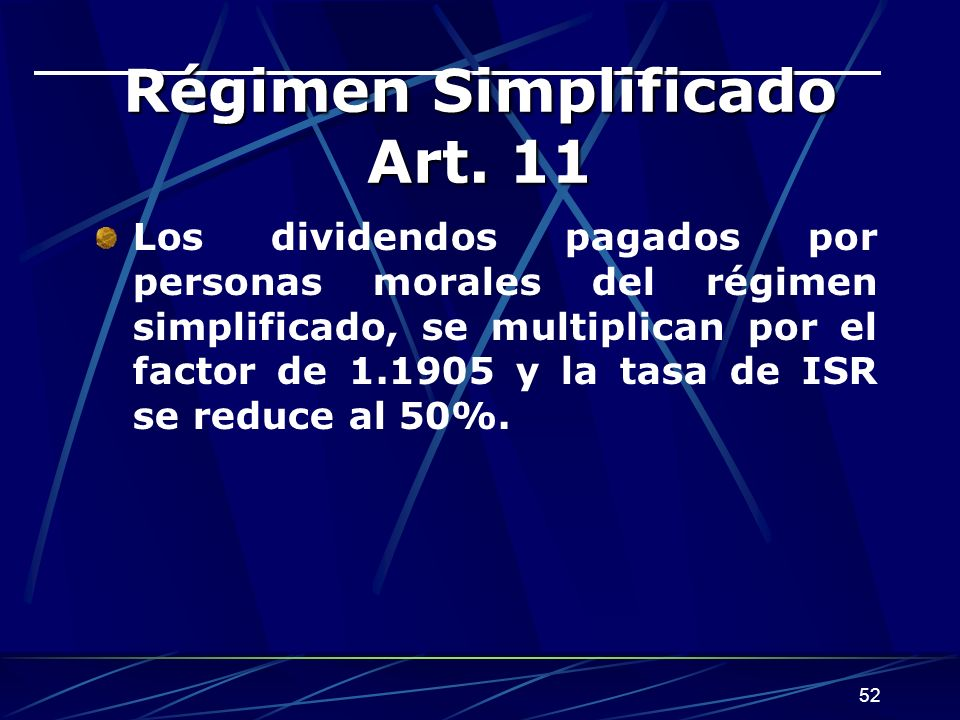 Régimen Simplificado Art. 11