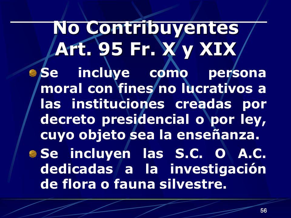 No Contribuyentes Art. 95 Fr. X y XIX