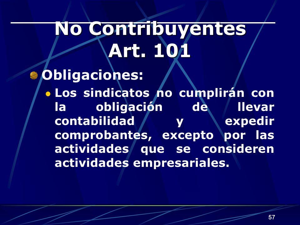 No Contribuyentes Art. 101 Obligaciones: