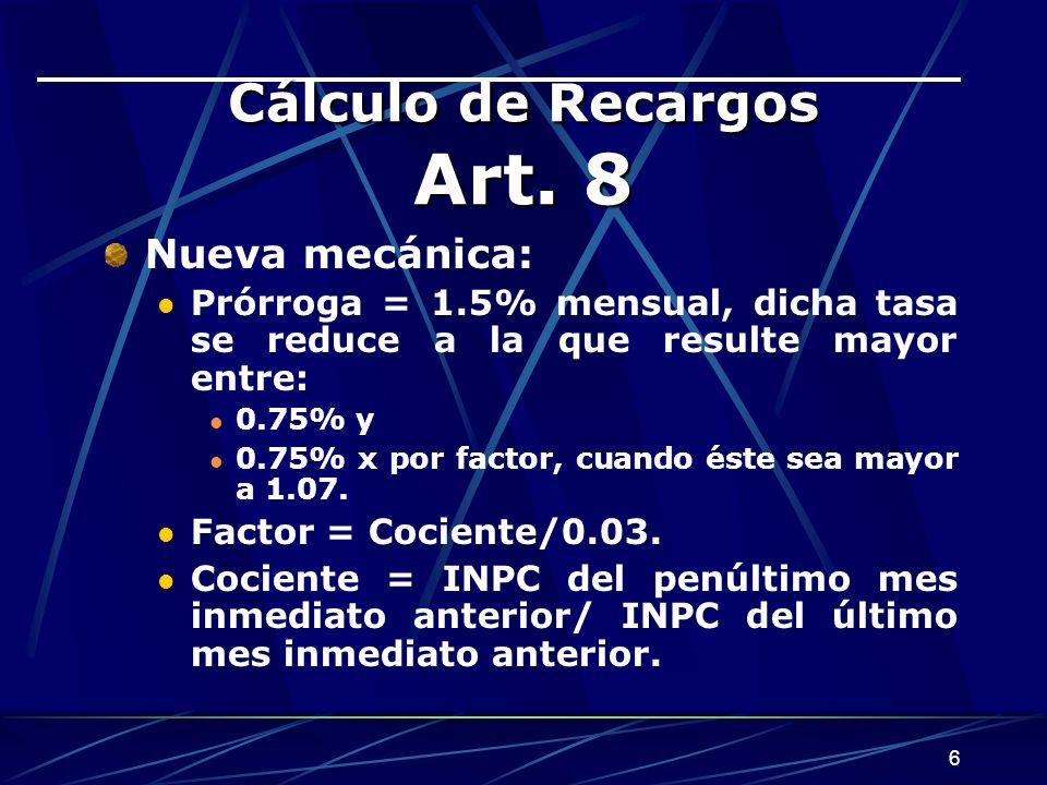 Cálculo de Recargos Art. 8
