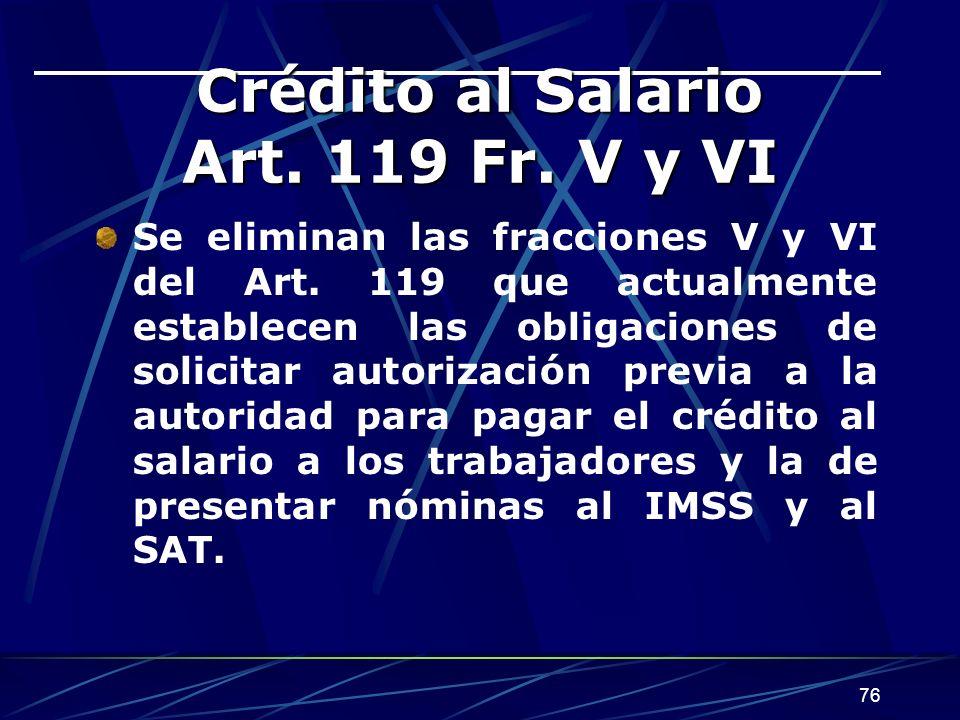 Crédito al Salario Art. 119 Fr. V y VI