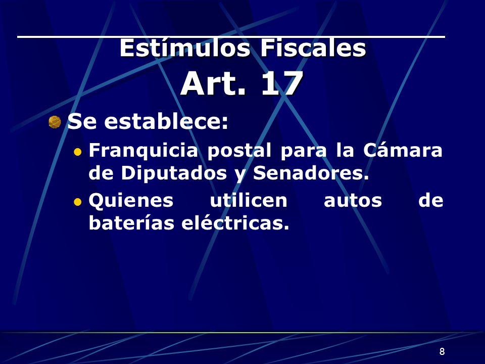 Estímulos Fiscales Art. 17
