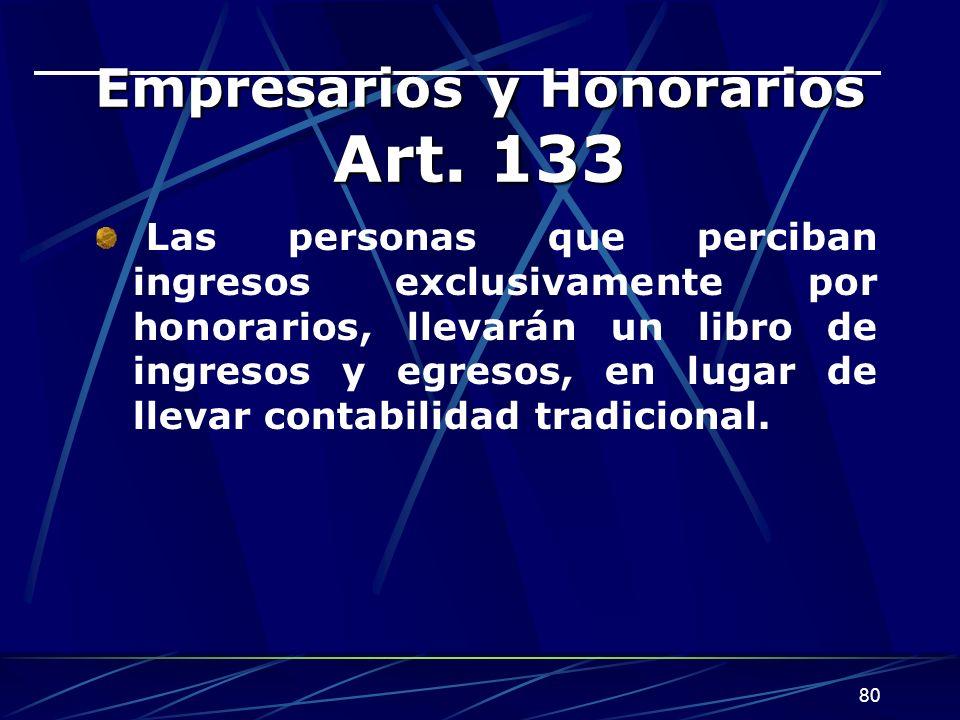 Empresarios y Honorarios Art. 133