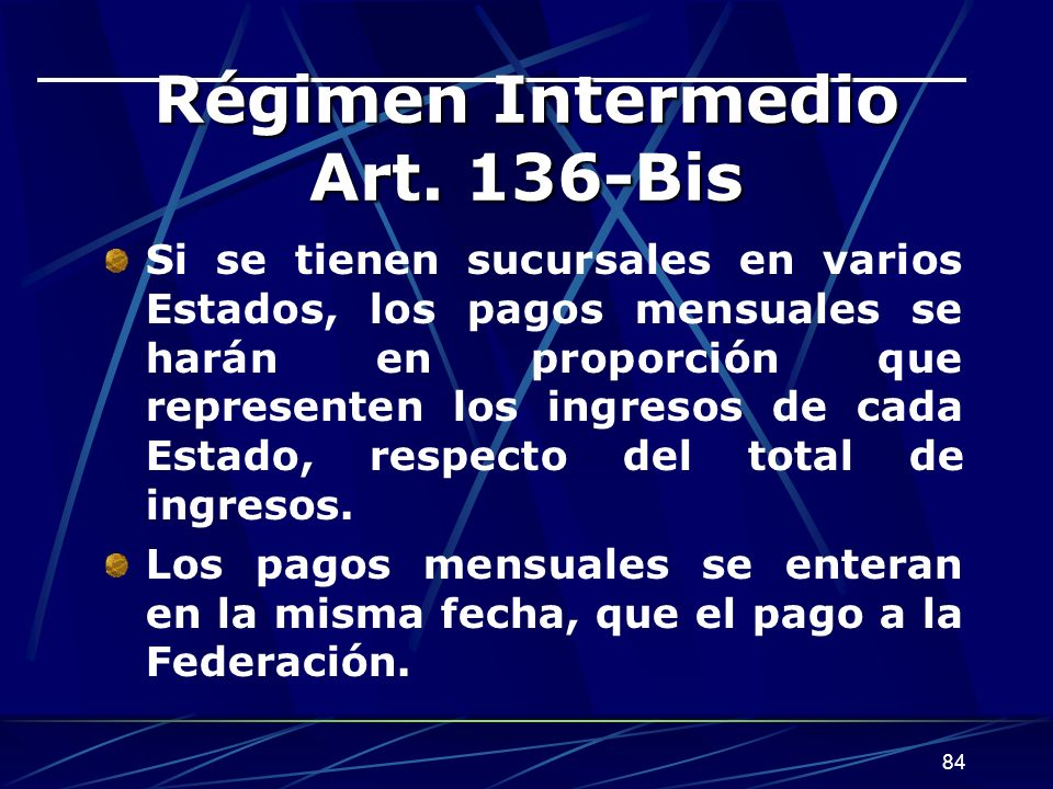 Régimen Intermedio Art. 136-Bis