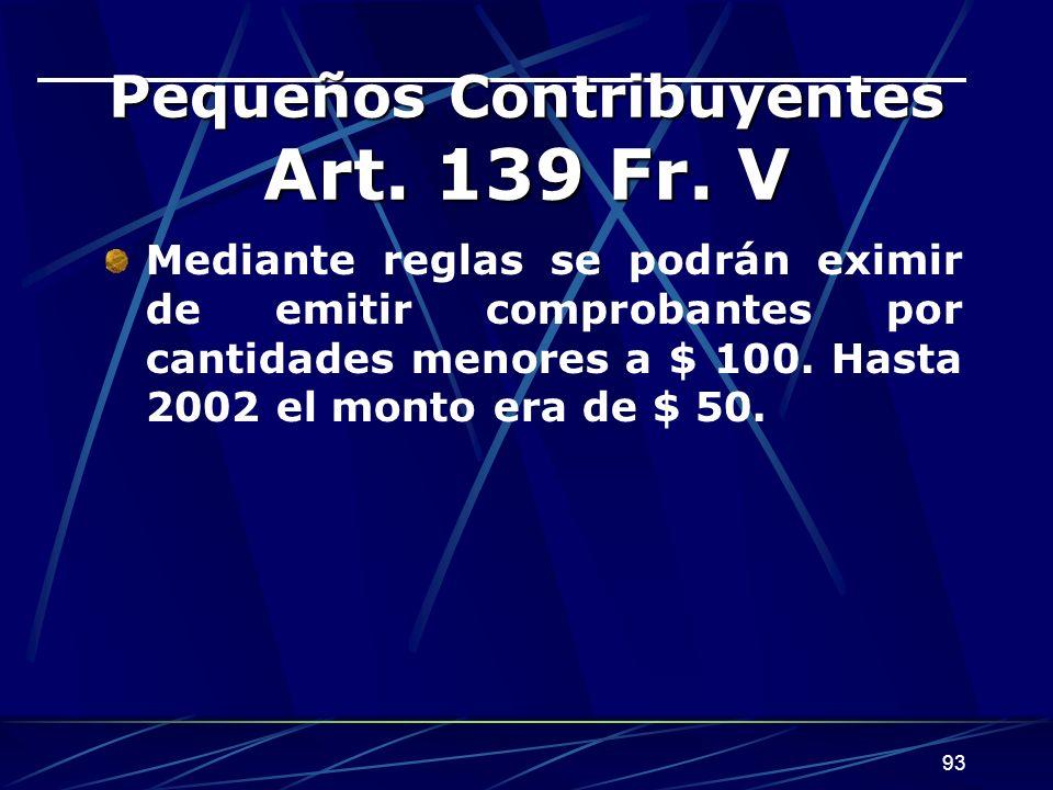 Pequeños Contribuyentes Art. 139 Fr. V