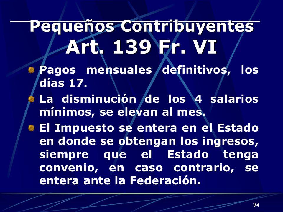 Pequeños Contribuyentes Art. 139 Fr. VI