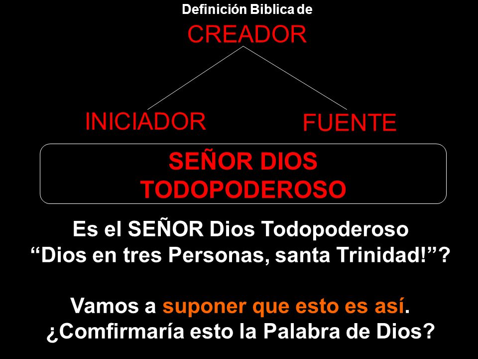 SEÑOR DIOS TODOPODEROSO