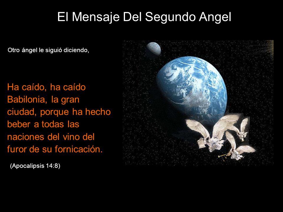El Mensaje Del Segundo Angel