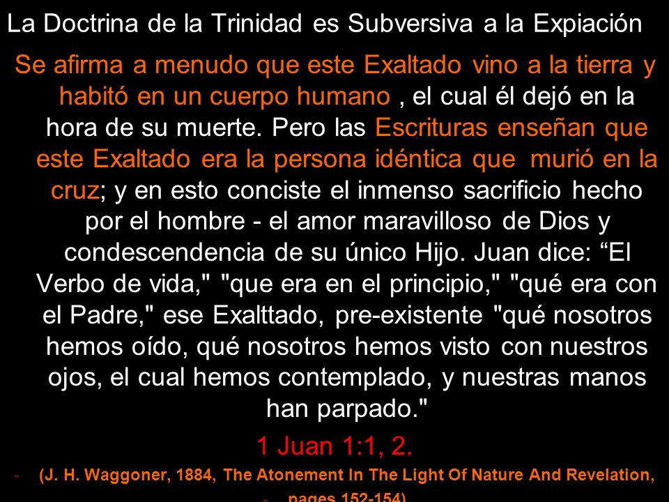 La Doctrina de la Trinidad es Subversiva a la Expiación