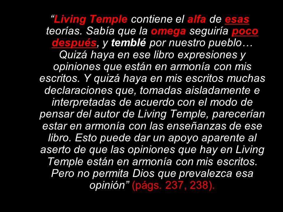 Living Temple contiene el alfa de esas teorías