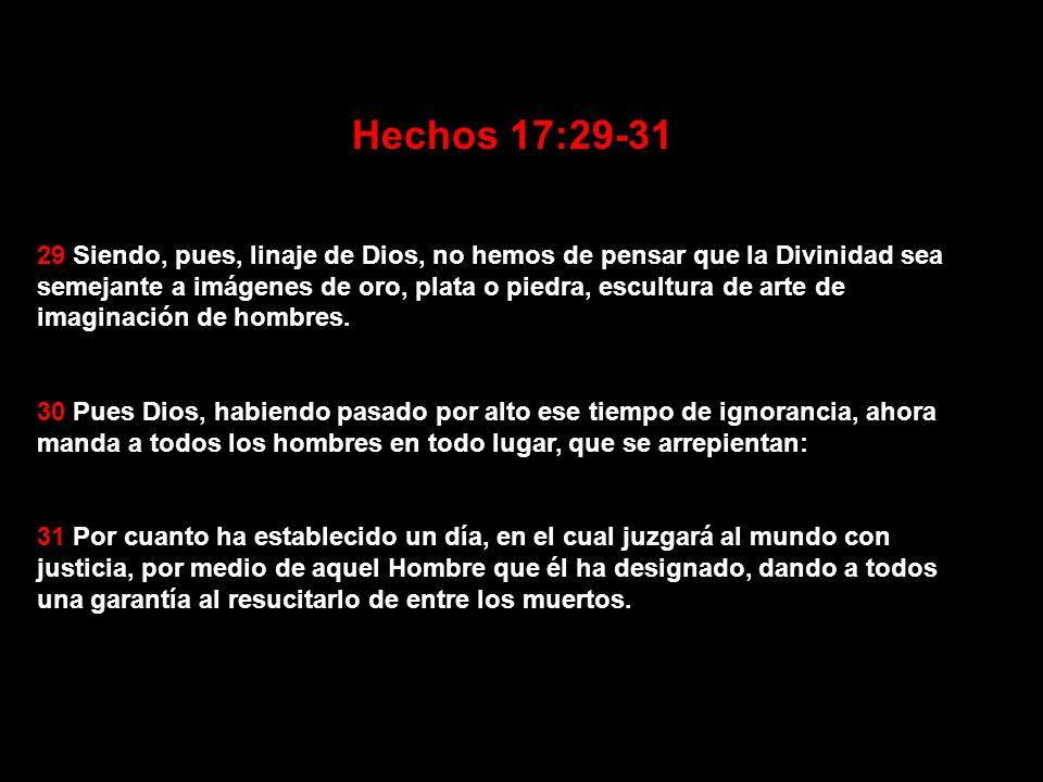 Hechos 17:29-31