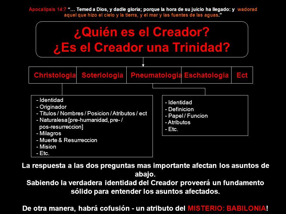 ¿Quién es el Creador ¿Es el Creador una Trinidad