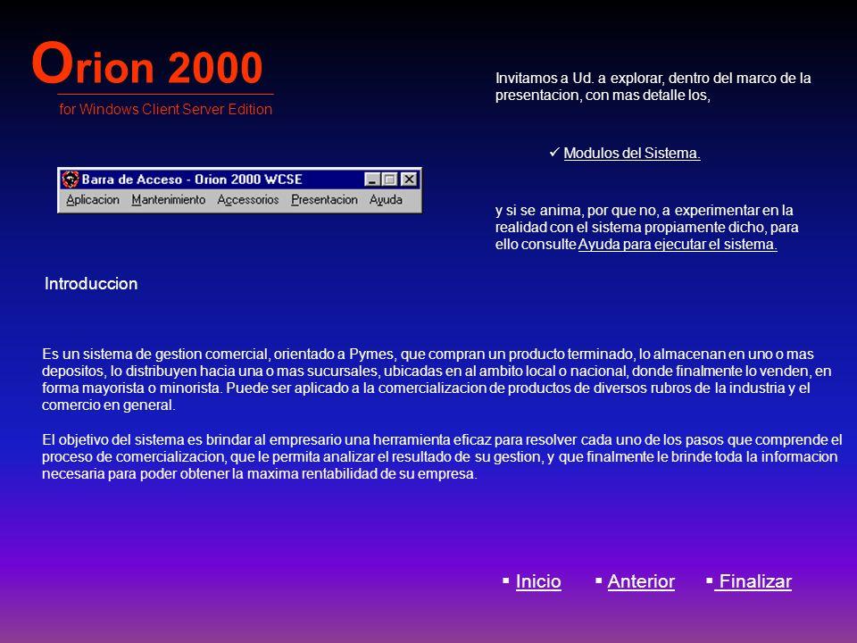 Orion 2000 Inicio Anterior Finalizar Introduccion