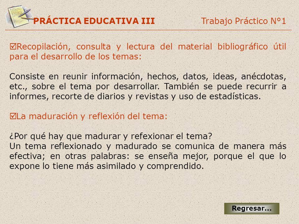 PRÁCTICA EDUCATIVA III Trabajo Práctico N°1