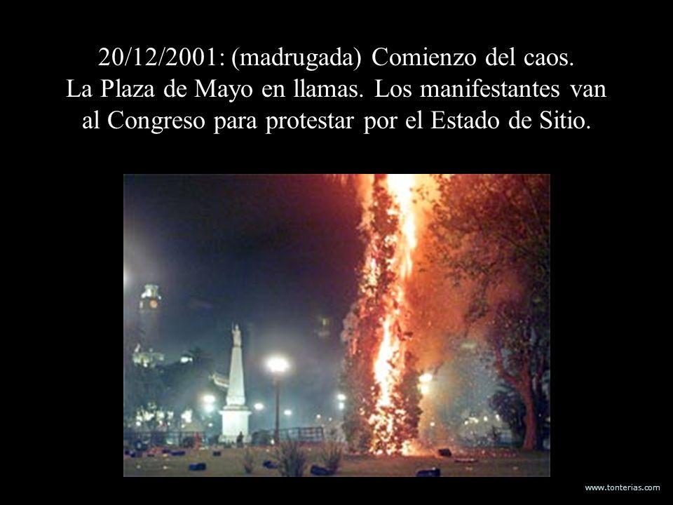 20/12/2001: (madrugada) Comienzo del caos. La Plaza de Mayo en llamas