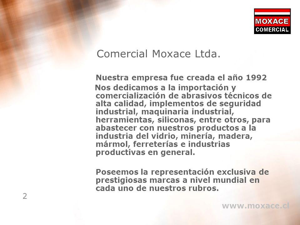 Comercial Moxace Ltda. Nuestra empresa fue creada el año 1992