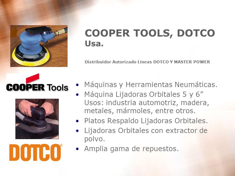 COOPER TOOLS, DOTCO Usa. Distribuidor Autorizado Líneas DOTCO Y MASTER POWER