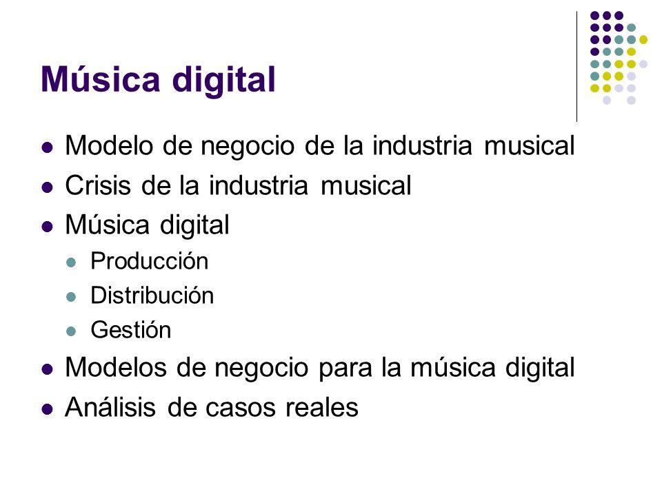 Música digital Modelo de negocio de la industria musical