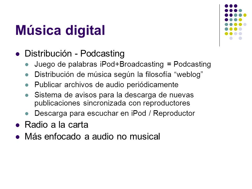 Música digital Distribución - Podcasting Radio a la carta