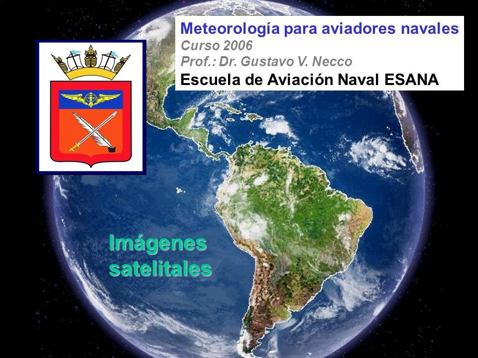 Imágenes satelitales Meteorología para aviadores navales