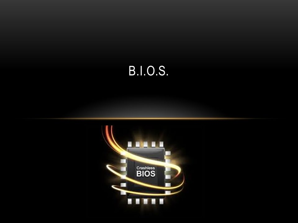 B.I.O.S.