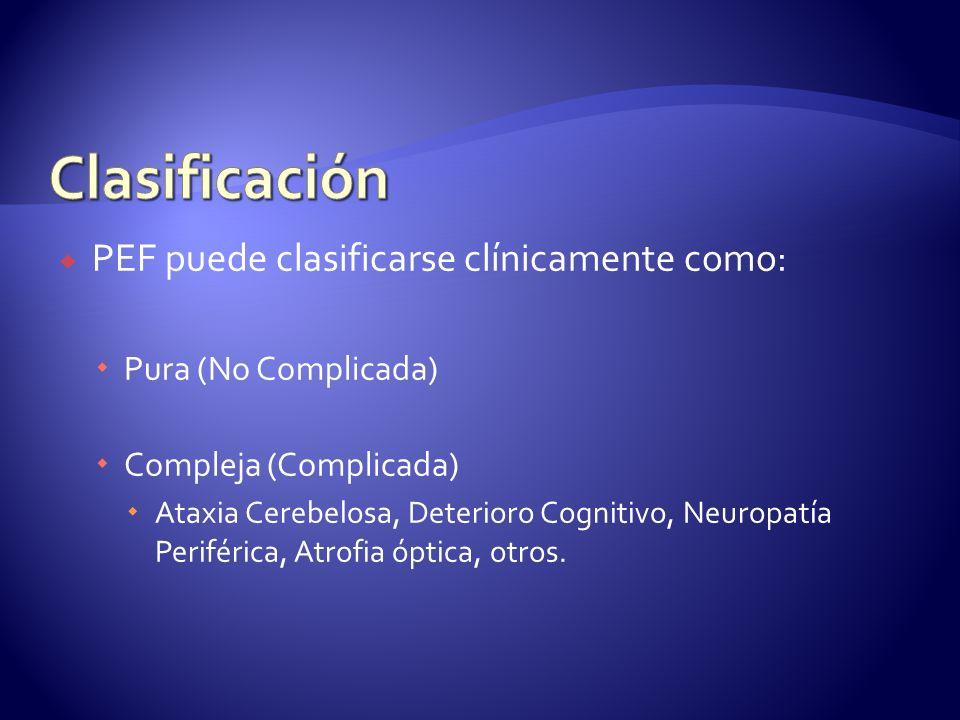 Clasificación PEF puede clasificarse clínicamente como: