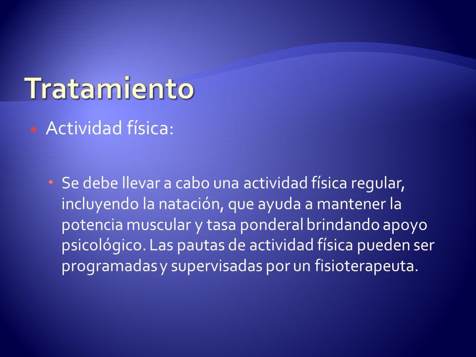 Tratamiento Actividad física: