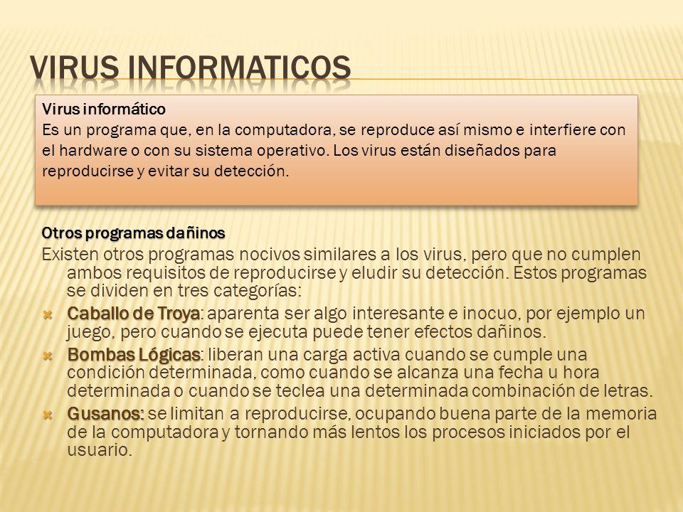 VIRUS INFORMATICOS Virus informático.