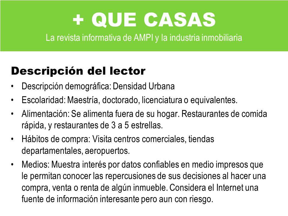 + QUE CASAS La revista informativa de AMPI y la industria inmobiliaria