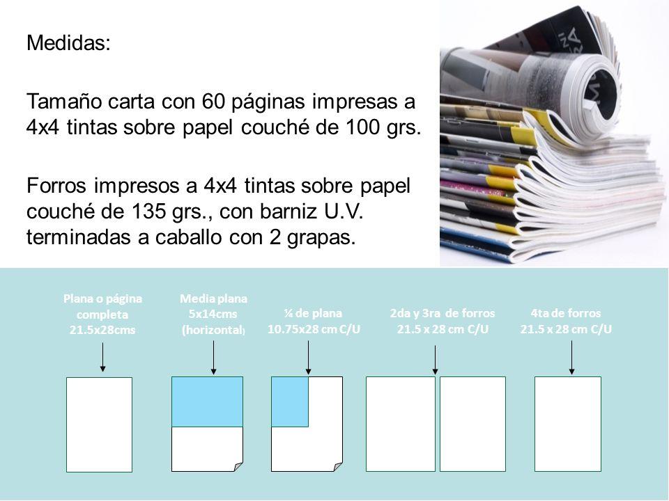 Media plana 5x14cms (horizontal) Plana o página completa 21.5x28cms