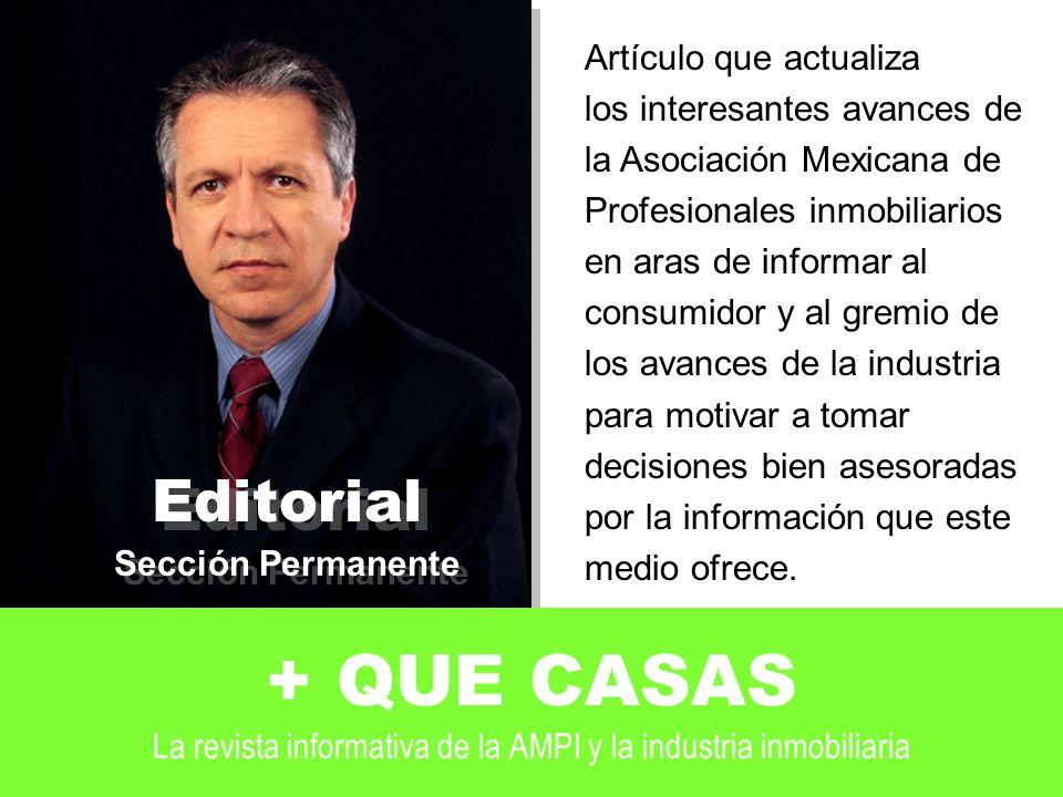 Editorial Sección Permanente. Artículo que actualiza. los interesantes avances de. la Asociación Mexicana de.