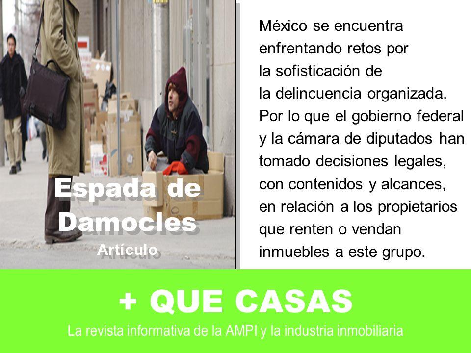 Espada de Damocles. Artículo. México se encuentra. enfrentando retos por. la sofisticación de. la delincuencia organizada.