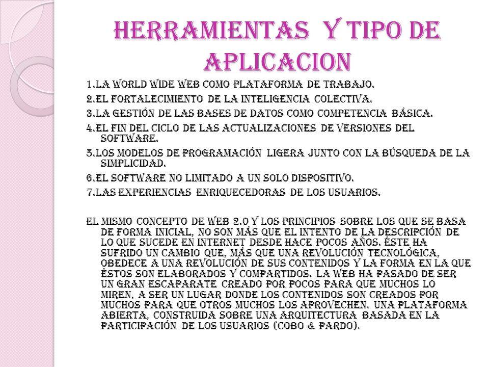 HERRAMIENTAS Y TIPO DE APLICACION