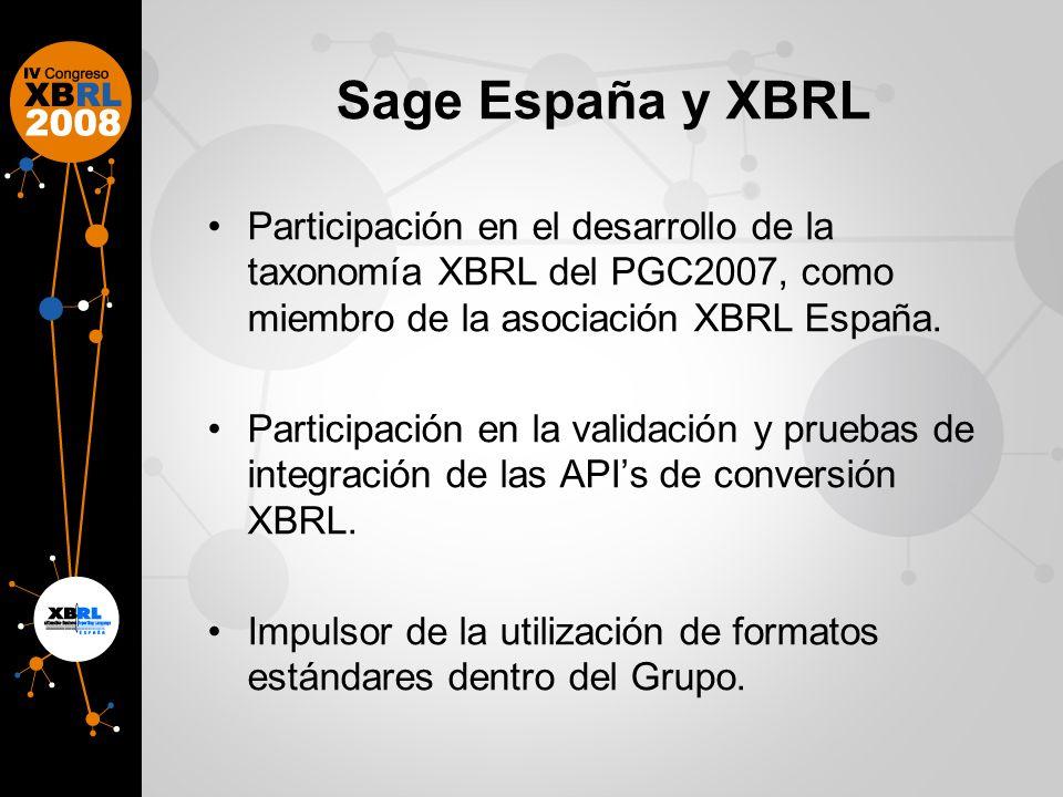 Sage España y XBRLParticipación en el desarrollo de la taxonomía XBRL del PGC2007, como miembro de la asociación XBRL España.