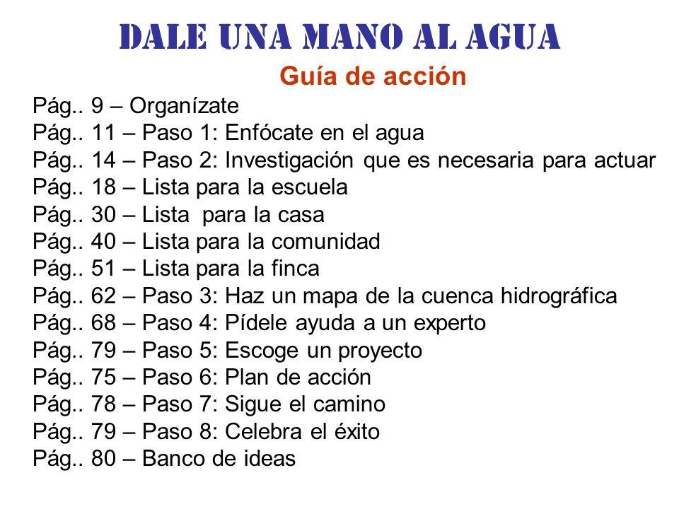 Dale una Mano al agua Guía de acción Pág.. 9 – Organízate