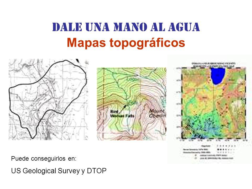Dale una Mano al agua Mapas topográficos