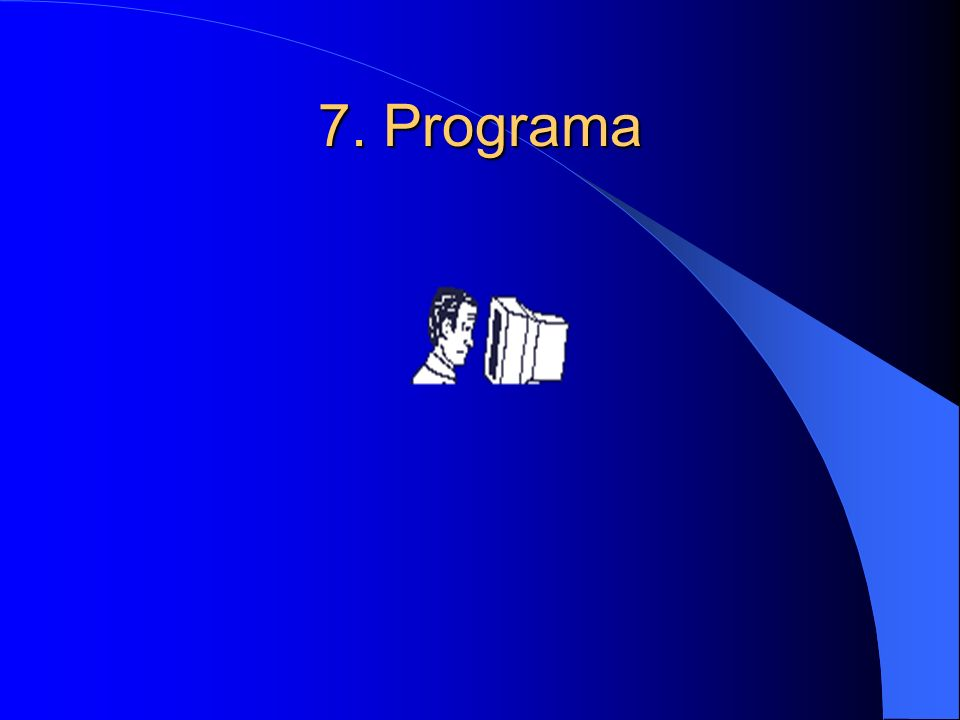 7. Programa