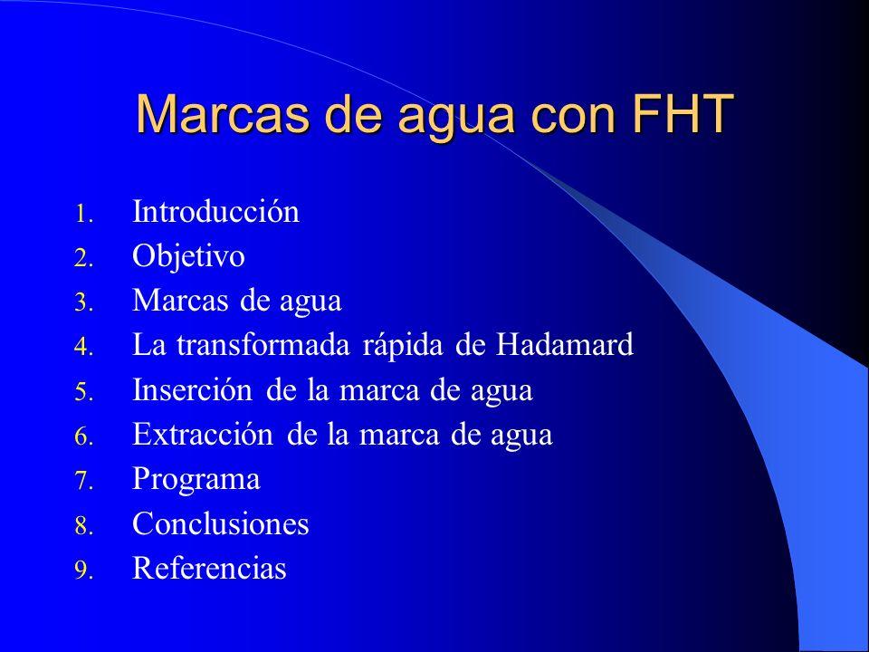 Marcas de agua con FHT Introducción Objetivo Marcas de agua
